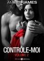 Couverture Contrôle-moi, tome 2 Editions Addictives 2015
