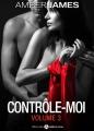 Couverture Contrôle-moi, tome 3 Editions Addictives 2015