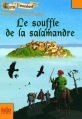 Couverture Le souffle de la salamandre Editions Folio  (Junior) 2009