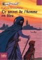 Couverture Le secret de l'homme en bleu Editions Folio  (Junior) 2010