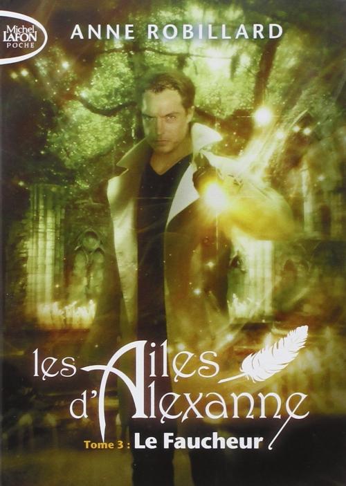 Couverture Les Ailes d'Alexanne, tome 3 : Le Faucheur