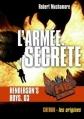 Couverture Henderson's Boys, tome 3 : L'armée secrète Editions Casterman (Poche) 2013