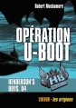 Couverture Henderson's Boys, tome 4 : Opération U-Boot Editions Casterman (Poche) 2014