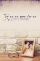 Couverture Tu es ce que tu es Editions Juno publishing (Modern love) 2015
