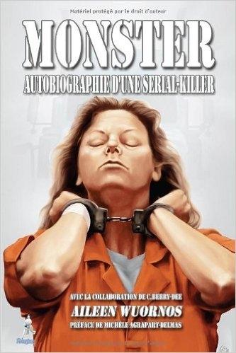 Couverture Monster Autobiographie d'une serial killer