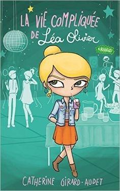 Couverture La vie compliquée de Léa Olivier, tome 08 : Rivales
