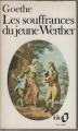 Couverture Les souffrances du jeune Werther Editions Folio  1984