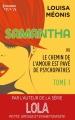 Couverture Samantha ou le chemin de l'amour est pavé de psychopathes, tome 1 Editions Harlequin (HQN) 2015