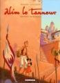 Couverture Alim le tanneur, tome 1 : Le Secret des eaux Editions Delcourt (Terres de légendes) 2006