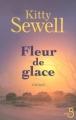 Couverture Fleur de glace Editions Belfond 2008
