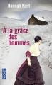 Couverture A la grâce des hommes Editions Pocket 2016