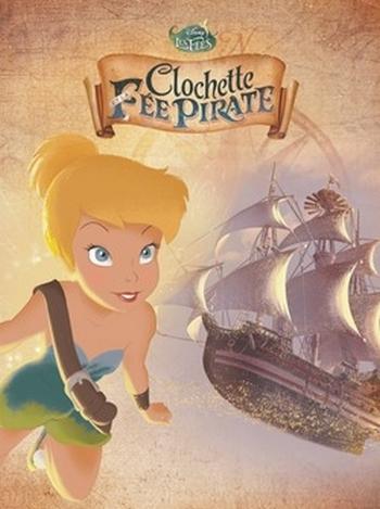 Couverture La fée Clochette, tome 5 : Clochette et la Fée Pirate