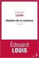 Couverture Histoire de la violence Editions Seuil (Cadre rouge) 2016