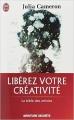 Couverture Libérez votre créativité Editions J'ai Lu (Aventure secrète) 2014