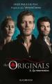 Couverture The Originals, tome 3 : La Résurrection Editions Hachette (Black moon) 2015
