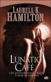 Couverture Anita Blake, tome 04 : Lunatic Café Editions Milady 2009