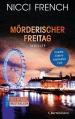 Couverture Frieda Klein, tome 5 : Cruel vendredi : La fin approche Editions Bertelsmann 2015