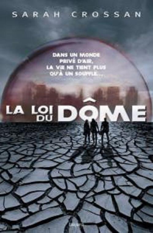 Couverture Le Dôme, tome 1 : La loi du dôme