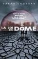 Couverture Le Dôme, tome 1 : La loi du dôme Editions Bayard 2016