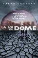 Couverture La loi du dôme, tome 1 Editions Bayard 2016