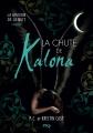 Couverture La maison de la nuit : La Chute de Kalona Editions 12-21 2015
