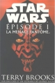 Couverture Star Wars, tome 1 : La Menace Fantôme Editions Phidal 1999