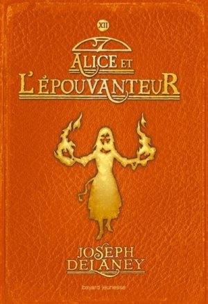 Couverture L'Épouvanteur, tome 12 : Alice et l'épouvanteur