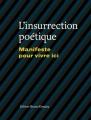 Couverture L'insurrection poétique : Manifeste pour vivre ici Editions Bruno Doucey 2015