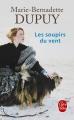 Couverture Val-Jalbert, tome 3 : Les soupirs du vent Editions Le Livre de Poche 2015