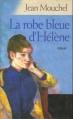 Couverture La robe bleue d'Hélène Editions France Loisirs 2003