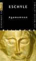 Couverture Agamemnon Editions Les Belles Lettres (Classiques en poche bilingue) 2015