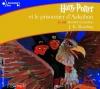 Couverture Harry Potter, tome 3 : Harry Potter et le prisonnier d'Azkaban Editions Gallimard  (Ecoutez lire - Jeunesse) 2007