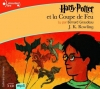 Couverture Harry Potter, tome 4 : Harry Potter et la coupe de feu Editions Gallimard  (Ecoutez lire - Jeunesse) 2007
