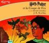 Couverture Harry Potter, tome 4 : Harry Potter et la coupe de feu Editions Gallimard  (Écoutez lire - Jeunesse) 2007