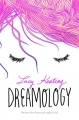 Couverture Dreamology Editions HarperTeen 2016