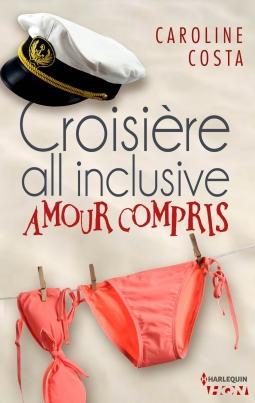 Couverture Croisière all inclusive - amour compris