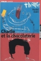Couverture Charlie et la chocolaterie Editions Folio  (Junior - Théâtre) 2002