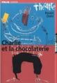Couverture Charlie et la chocolaterie Editions Folio  (Junior - Théâtre) 2002