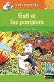 Couverture Gafi : Au feu, les pompiers ! Editions Nathan 2016