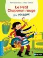 Couverture Le Petit Chaperon rouge (ou presque) Editions Nathan 2016