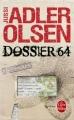 Couverture Département V, tome 04 : Dossier 64 Editions Le Livre de Poche (Thriller) 2016