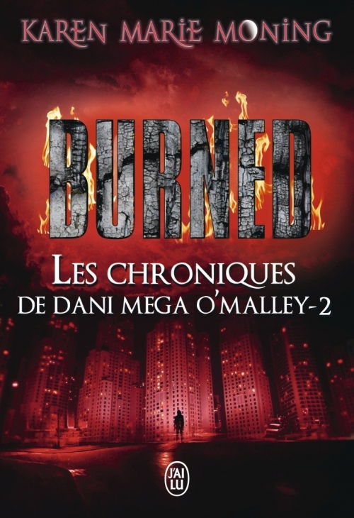 Couverture Les chroniques de Dany Mega O'Malley, tome 2 : Burned