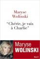 """Couverture """"Chérie, je vais à Charlie"""" Editions Seuil (Documents) 2016"""