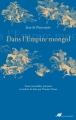 Couverture Dans l'empire mongol Editions Anacharsis 2014