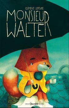 Couverture Monsieur Walter