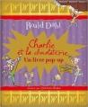 Couverture Charlie et la chocolaterie Editions Gallimard  (Jeunesse) 2011