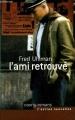 Couverture L'ami retrouvé Editions France Loisirs (Courts romans & autres nouvelles) 2005