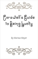 Couverture Chroniques lunaires, tome 3.1: Carswell's guide to being lucky Editions Feiwel & Friends 2014