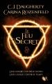 Couverture Le feu secret, tome 1 Editions Robert Laffont (R) 2015