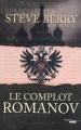 Couverture Le complot Romanov Editions Cherche Midi (Thriller) 2011